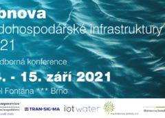 Konference Obnova vodohospodářské infrastruktury 2021